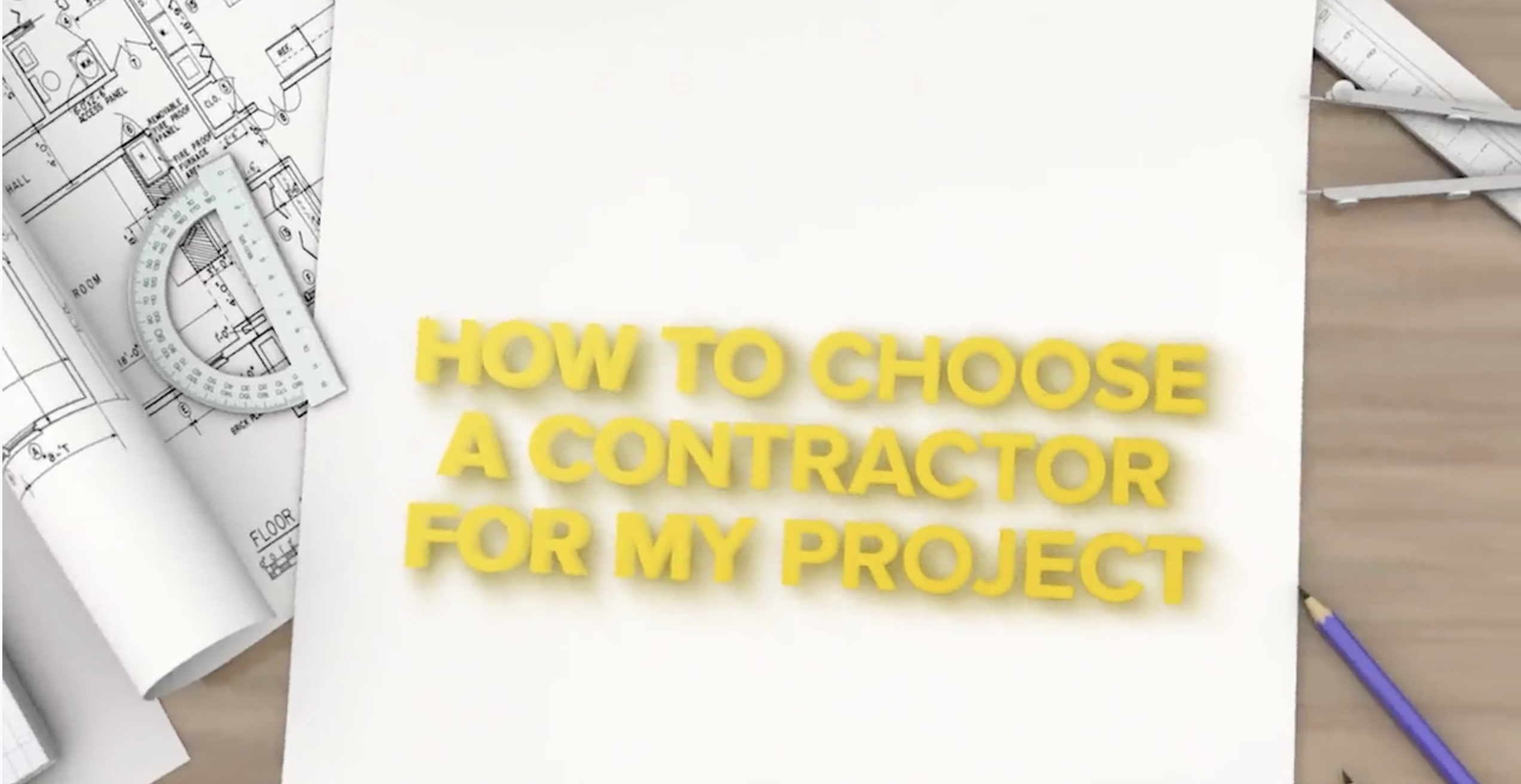 How to choose a Contractor for my project